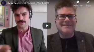 Cyjax Geopolitical Podcast goes virtual for March